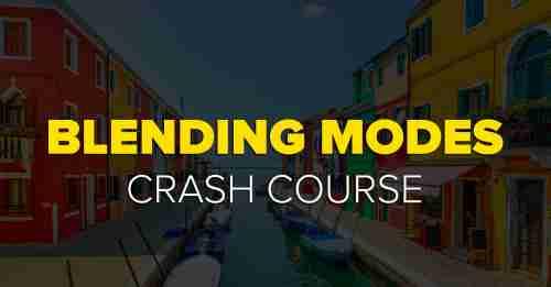 Blending Modes Crash Course