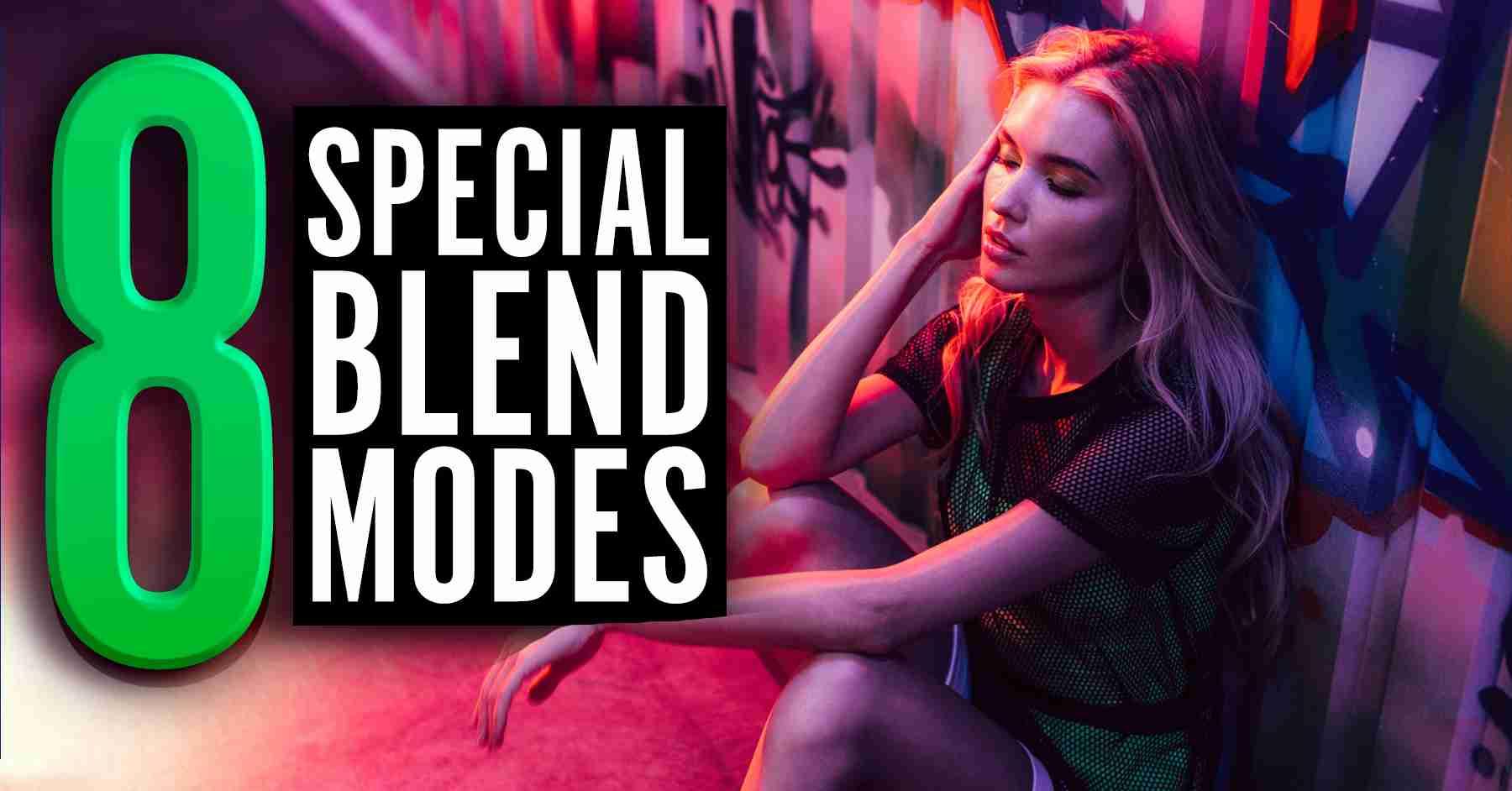 8 Special Blending Modes